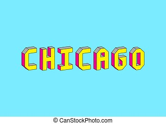 Chicago text with 3d isometric effect