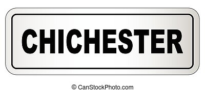 Chichester City Nameplate - The city of Chichester nameplate...