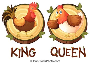 Chicken being king and queen