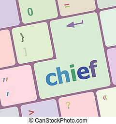 chief button on computer pc keyboard key vector illustration