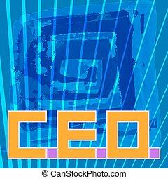 Chief Executive Officer, C.E.O.