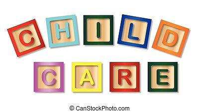 Child Care Blocks - A few wooden childrens blocks spelling...