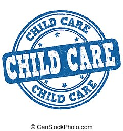Child care sign or stamp on white background, vector ...