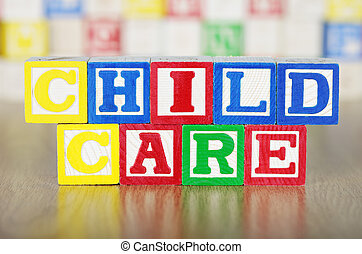 Child Care Spelled Out in Alphabet Building Blocks