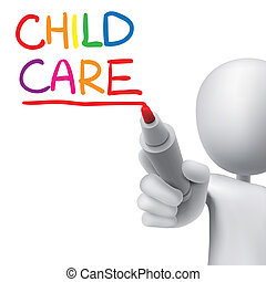 child care words written by 3d man