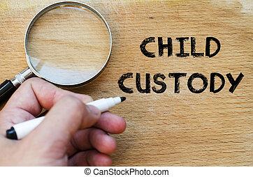 Child custody text concept