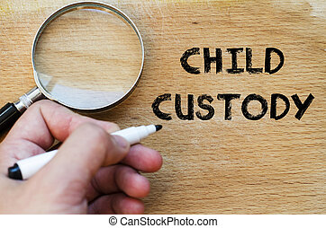 Child custody text concept