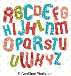 Childish alphabet, children style colorful letters with hand dra