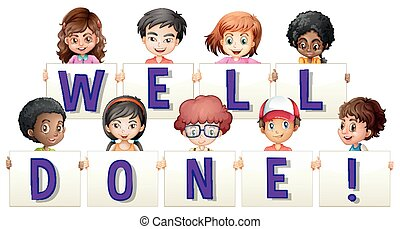 Children holding sign for word well done