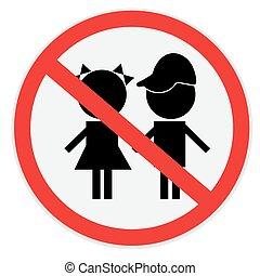 Children not allowed sign