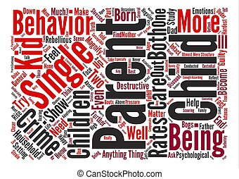 children of single parents and crime rates text background word cloud concept