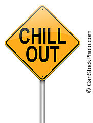 Chill out concept. - Illustration depicting a roadsign with ...