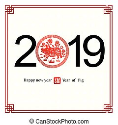 chinese new year 2019 - Chinese new year 2019 card is pig in...