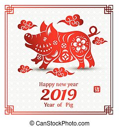 Chinese new year 2019 - Chinese Zodiac Sign Year of Pig, Red...