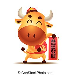 Chinese New Year 2021. Cartoon cute Ox character holdings Chinese New Year Couplet. The year of Ox. Cow/Bull/Ox character. Translation:  may prosperity be with you. - vector