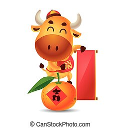 Chinese new year 2021. Cartoon cute ox holding empty big Chinese scroll couplet and standing on Mandarin Tangerine. The year of Ox. Translation: Blessing. - vector