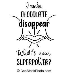 chocolat, sur, dessiné, main, rigolote, citation