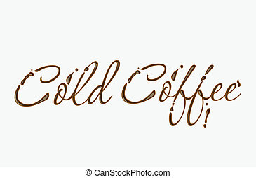 Chocolate cold cofee text made of chocolate vector design element.