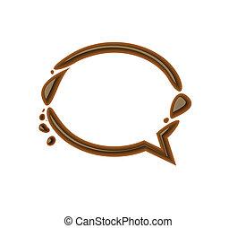 Chocolate speech bubble