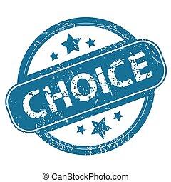 CHOICE round stamp