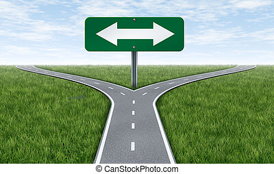 Choices - Choice and choosing a direction in life or...