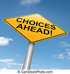 Choices concept. - Illustration depicting a directional...