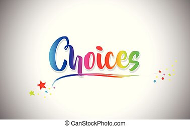 Choices Handwritten Word Text with Rainbow Colors and Vibrant Swoosh.