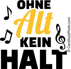 Choir alto german - Choir alto slogan music german