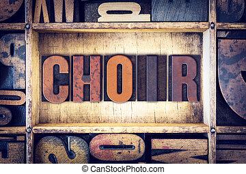 Choir Concept Letterpress Type
