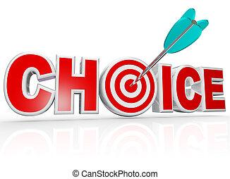 choix, flèche, dans, cible, centre, mot, mieux, option