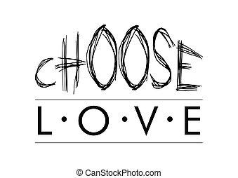 Choose Love lettering