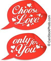 Choose love stickers.