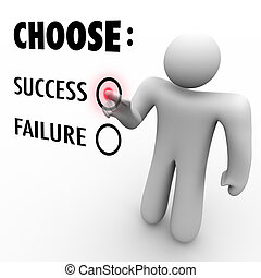 A man presses a button beside the word Success when asked to choose between being successful and a failure