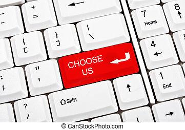 Choose us key