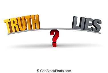 "Choosing Between Truth And Lies - Bright, gold ""TRUTH"" and..."