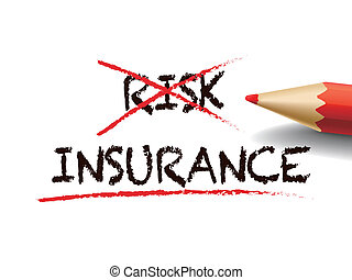choosing insurance instead of risk with a red pen