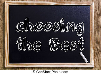 choosing the Best - New chalkboard with 3D outlined text