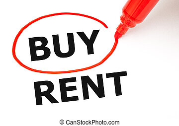 Choosing To Buy Not To Rent Red Marker Concept