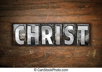 Christ Concept Metal Letterpress Type
