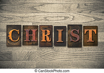 Christ Concept Wooden Letterpress Type