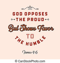 christian bible quote for use as poster or flying from James...