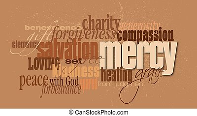Christian mercy word montage - Graphic typographic montage...
