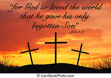 Christian Motivational quote with Three crosses on top of hill