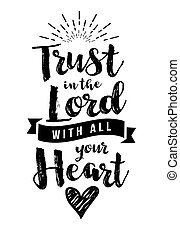 Christian Vector Biblical Emblem from Proverbs, Trust in the Lord with all your Heart with light rays and heart icon