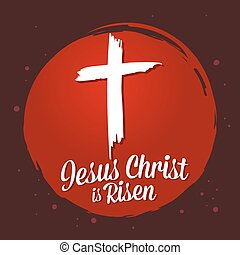 Christianity Symbol of Jesus Christ is Risen