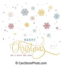 Christmas and New Year background with snowflakes and decorative type