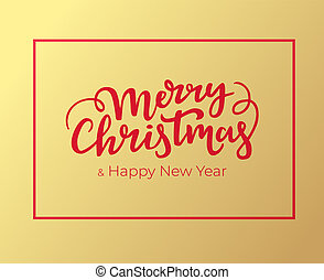 Christmas and New Year greeting card design with red frame and hand lettering. Typographical festive postcard for winter holidays with golden foil background.