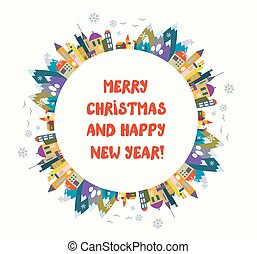 Christmas and New Year greeting card with nice town and frame