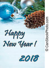 Christmas background with Christmas toys and bumps. Copy space selective focus The Inscription Happy New Year 2018