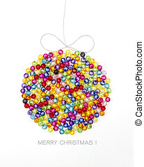 Christmas ball decorate by colorful beads on white background